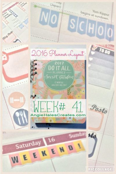 AngieHalesCreates~2016 Planner Layout Week# 41