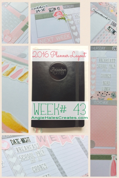AngieHalesCreates~ 2016 Planner Layout, Wk# 43